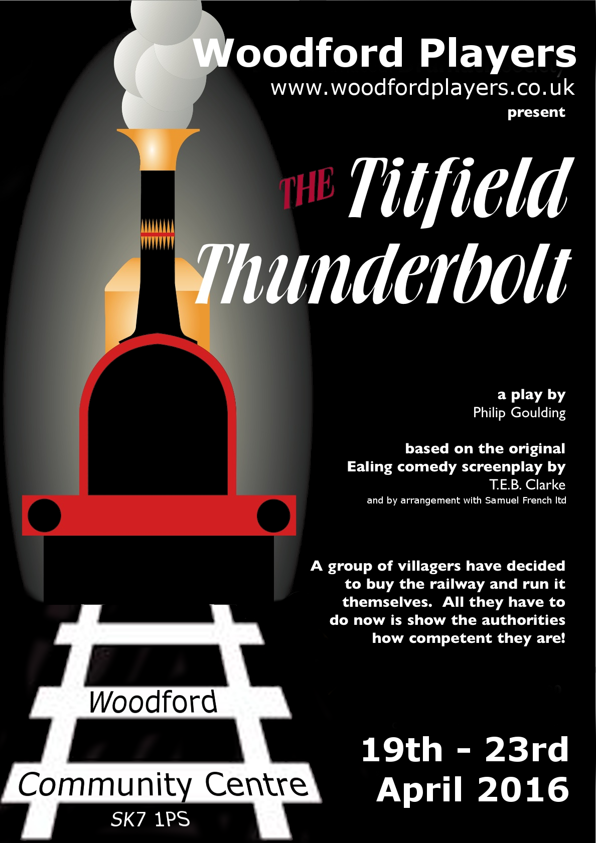 Titfield Thunderbolt poster Woodford Players