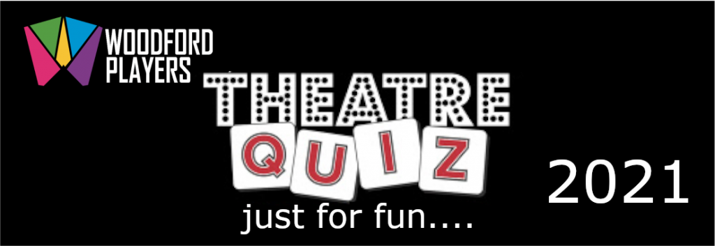 2021 New Year Theatre Quiz
